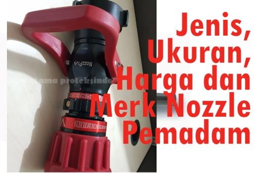 Jenis, Ukuran, Merk dan Harga Nozzle Pemadam Kebakaran