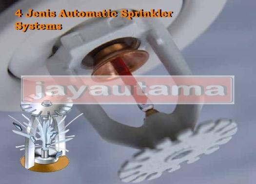Jenis Sistem Sprinkler Otomatis